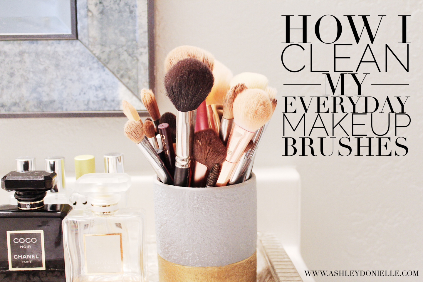 My Everyday Makeup Brushes & How I Clean Them